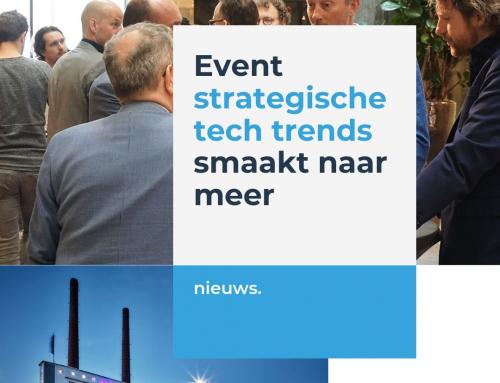 Event 'strategische technologie trends' smaakt naar meer