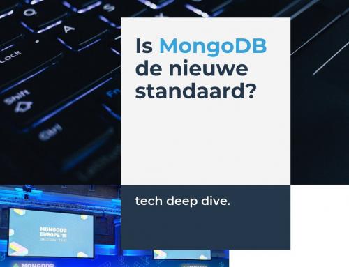 Is MongoDB de nieuwe standaard?