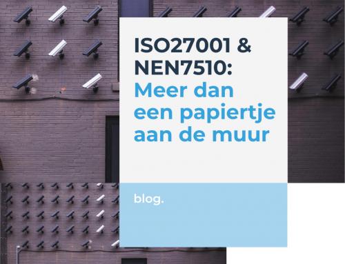 ISO27001 & NEN7510 – meer dan een papiertje aan de muur